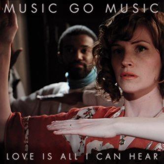 music go music love is