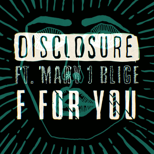 Disclosure-F-for-You-feat.-Mary-J.-Blige-2014-1500x1500