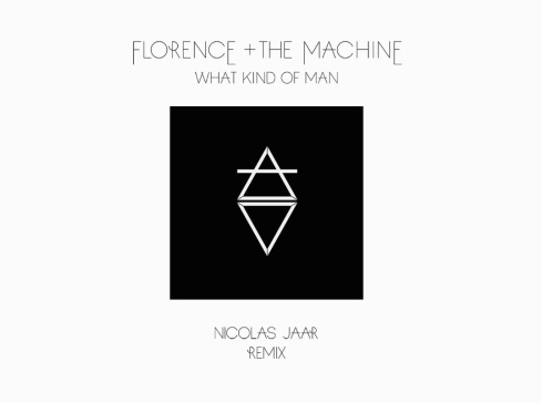 florence-and-the-machine-what-kind-of-man-nicolas-jaar-remix