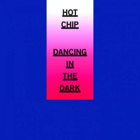 Hot_Chip_Dancing_In_The_Dark